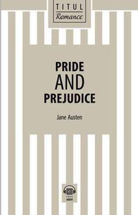 Джейн Остин / Jane Austen Электронная книга (+ аудио). Гордость и предубеждение / Pride and Prejudice. Английский язык