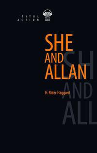 Генри Райдер Хаггард / H. Rider Haggard Электронная книга с озвученным текстом. Она и Аллан / She and Allan. Английский язык