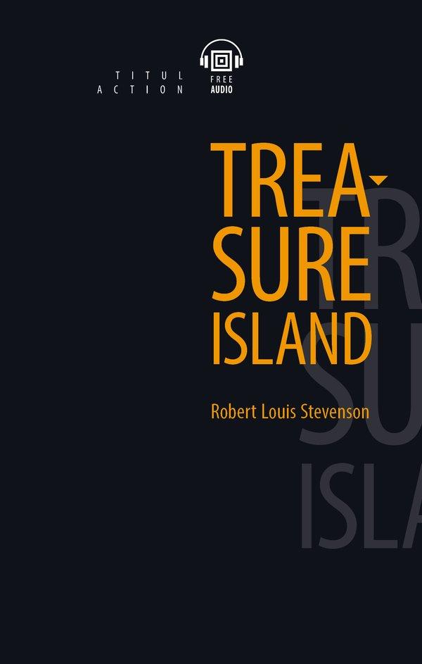 Р. Л. Стивенсон / R.L. Stevenson Электронная книга с озвученным текстом. Остров сокровищ / Treasure Island. Английски