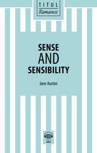 Джейн Остин / Jane Austen Книга для чтения. Разум и чувства / Sense and Sensibility. QR-код для аудио. Английский язык