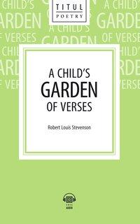 Р. Л. Стивенсон / R.L. Stevenson Электронная книга (+ аудио) Детский цветник стихов / A Child's Garden of Verses. Английский язык
