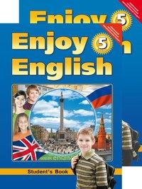 Биболетова М. З. и др. Комплект для школьника Enjoy English /  Английский с удовольствием. 5 класс. (Учебник + Рабочая тетрадь)