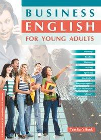 Дворецкая О. Б. и др. Электронная книга для учителя к электронному учебному пособию Business English for Young Adults/ Деловой английский для молодежи