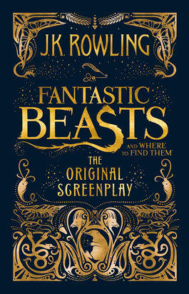 Rowling J.K. Fantastic Beasts & Where to Find Them
