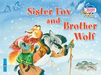 Владимирова А.А. Лисичка-сестричка и братец волк. Sister Fox and Brother Wolf. (на английском языке)