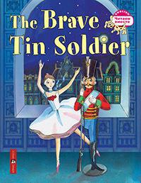Андерсен Х.К. Стойкий оловянный солдатик. The Brave Tin Soldier(на англ. яз.)