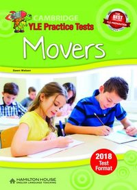 Practice Tests for YLE 2018 [Movers]:  TB
