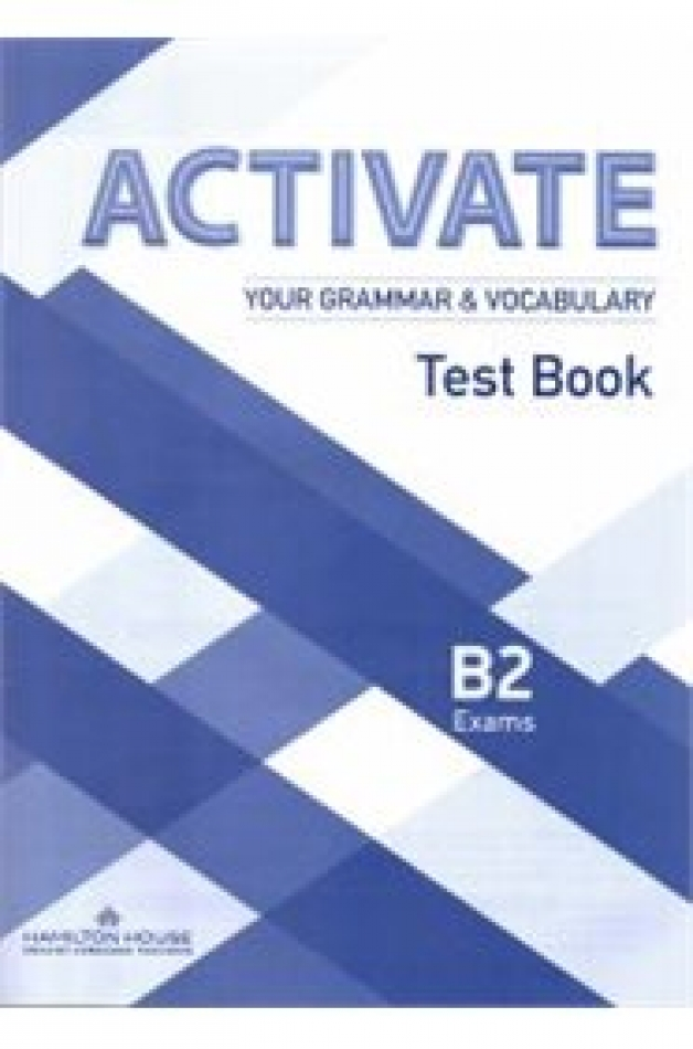 Activate Your Grammar and Vocabulary [B2]: Tests